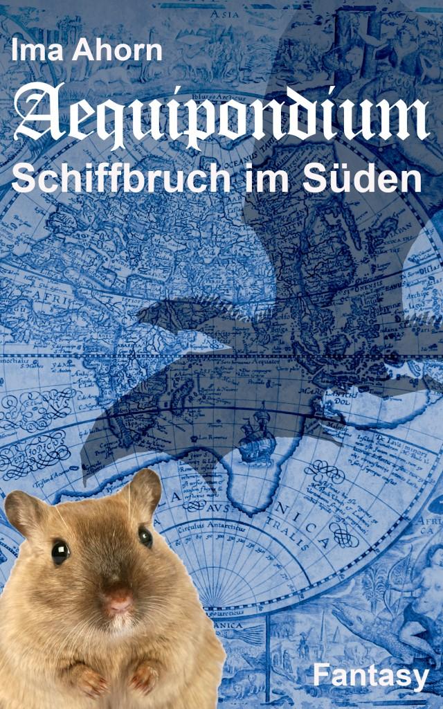 Cover Aequipondium: Schiffbruch im Süden